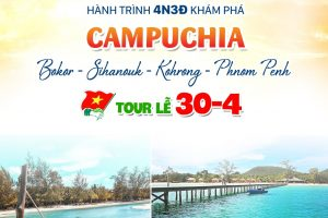 TOUR BOKOR-KOHRONG-PHNOMPENH 4N3Đ- THỨ 5 HÀNG TUẦN